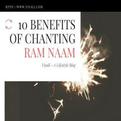 10 Benefits of Chanting Ram Naam