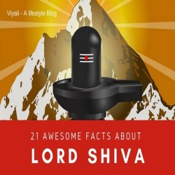 21 awesome Facts about lord shiva