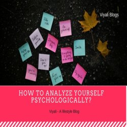How to analyze yourself psychologically?