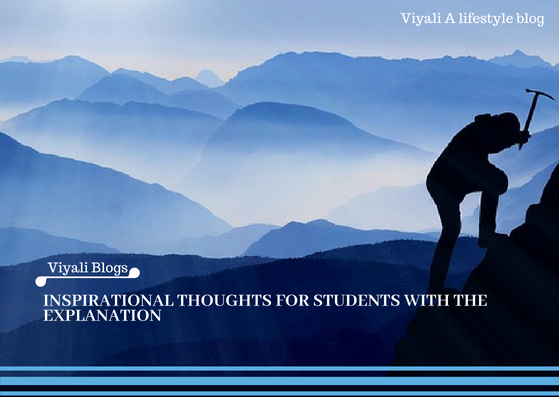 Inspirational thoughts for students with explanation