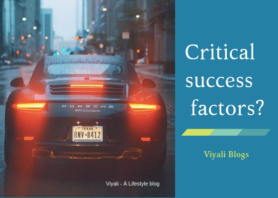What are the critical success factors?