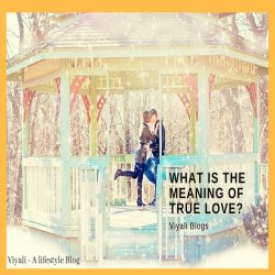 What is the meaning of true love?