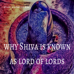 why shiva is known as lord of lords