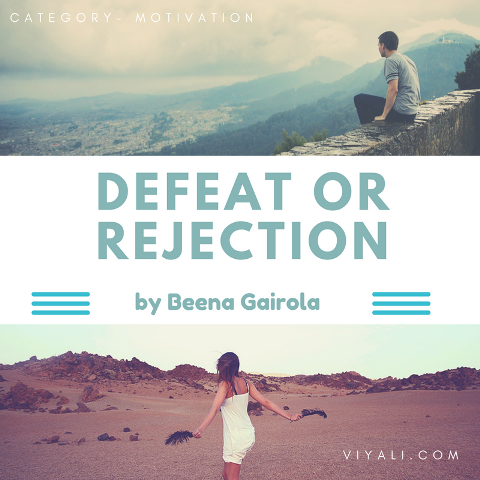 Defeat or Rejection